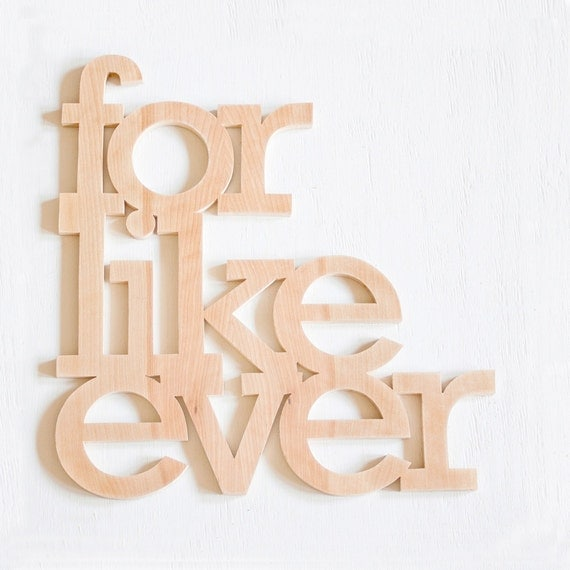 for like ever wood sign