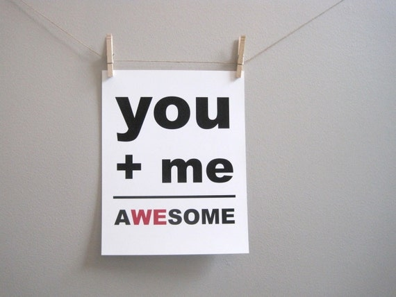 You Plus Me Equals Awesome, Awesome Print, Wedding Print,  8x10 Print, Best Friends Print, Black, White, Red,  Valentine Print