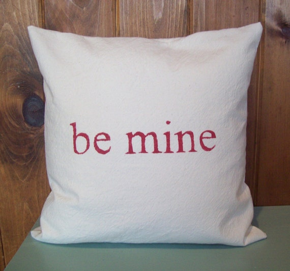 Valentine's Day Decorative Pillow Cover...be mine...Hand Stenciled 16 x 16 / Valentines Day Decoration / Valentines Pillow