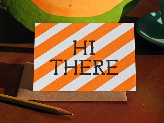 Hi There / Letterpress Printed Card