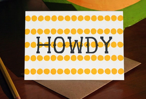 Howdy / Letterpress Printed Card
