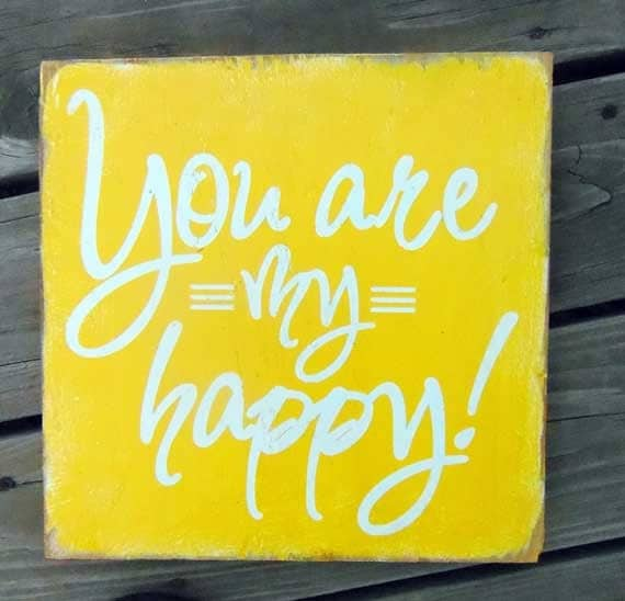 Typography Wall Art- You Are My Happy Wood Sign