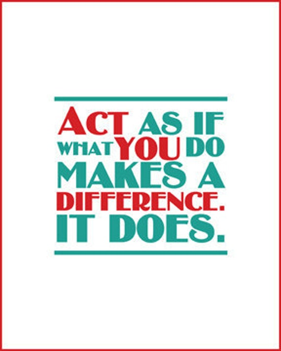 You Do make a Difference- 8x10 Typographical Print